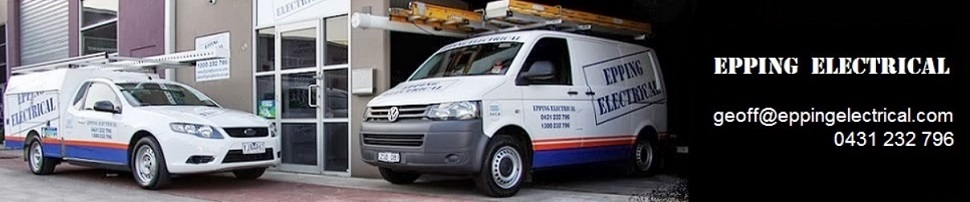 A Trusted Local Electrician now servicing the Northern and South Eastern Suburbs