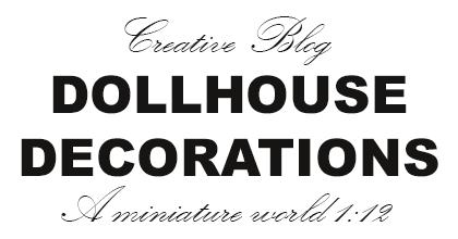 * Dollhouse Decorations *