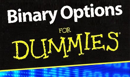 Binary option for dummies
