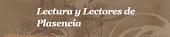 Lectura y Lectores de Plasencia.
