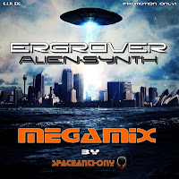 Ergrover - Alien Synth Megamix (2011) MIXED BY SPACEANTHONY