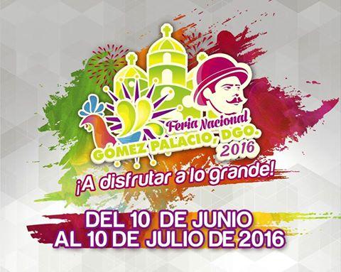 Feria Gómez Palacio 2016