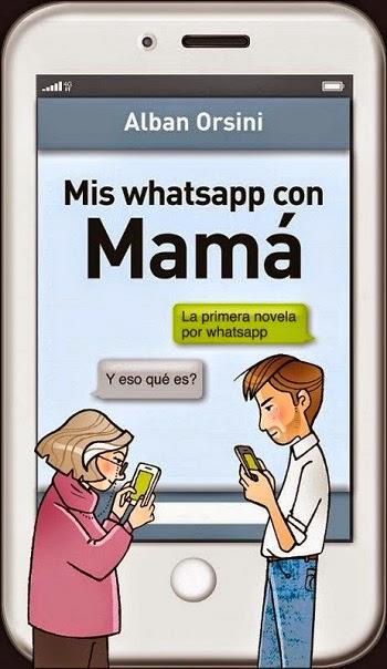 Mis whatsapp con mamá Alban Orsini