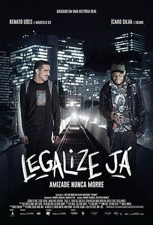 Filme Legalize Já! - Amizade Nunca Morre 2019 Torrent