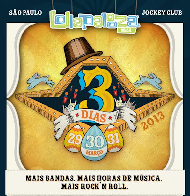 LOLLAPALOOZA BRASIL 2013- BANDAS, INGRESSOS