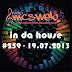 #259 In Da House - 19.07.2013