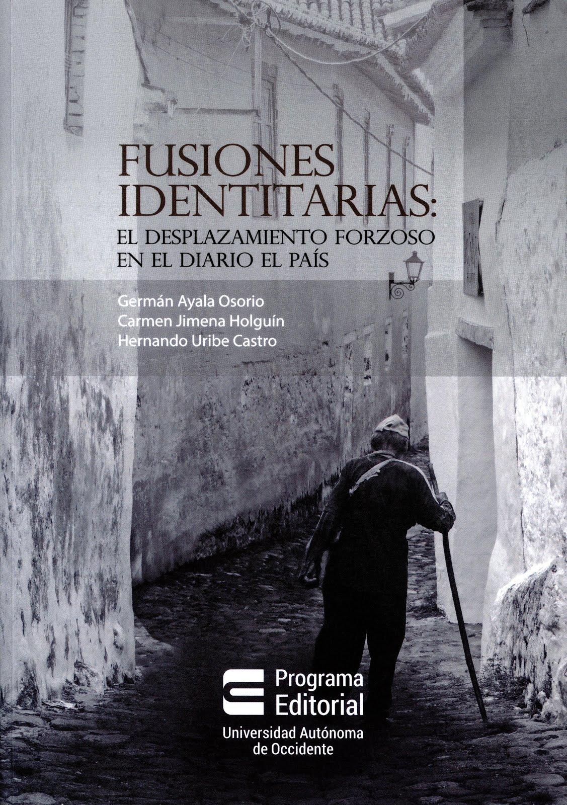 NUEVA PUBLICACIÓN. PERIODISMO Y DESPLAZAMIENTO FORZOSO EN COLOMBIA.