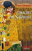 """""""Corações em Silêncio"""" de Ana Antunes"""