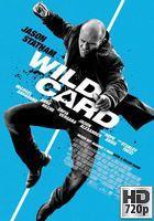 Descarga Wild Card (2015) BRrip 720p Subtitulada [MEGA] (2015) 1 link Audio Latino