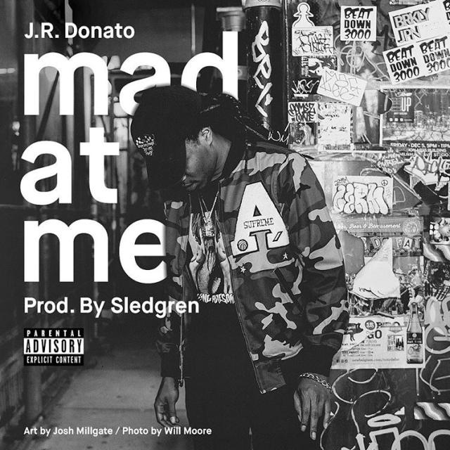 J.R. Donato - Mad At Me