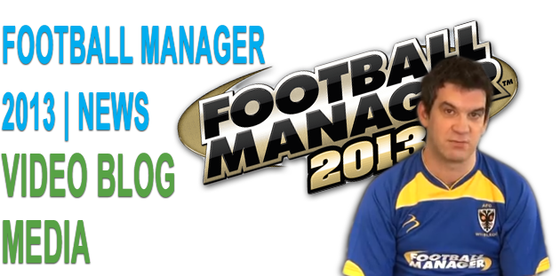 Football Manager 2013 Media