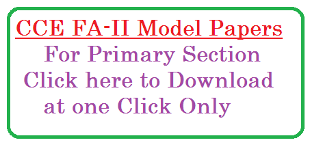 Formative assesment CCE FA Model papers download for primary section continuous comprehensive evaluation