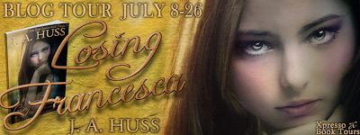 Blog Tour: Losing Francesca by J.A. Huss