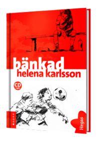 Linje 500: Bänkad av Helena Karlsson