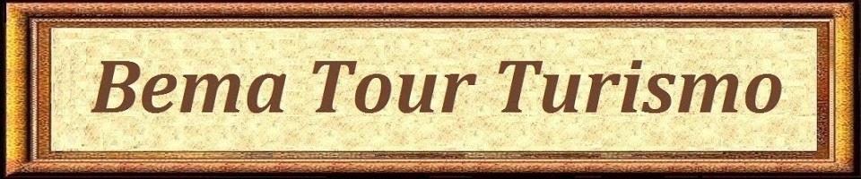 ~~~ BEMA TOUR TURISMO ~~~