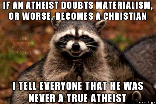 No True Scotsman, No True Atheist, Evil Raccoon, Atheist, Atheism, Stormbringer's Thunder, The Question Evolution Project
