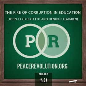 peace revolution: episode030 - the fire of corruption in education