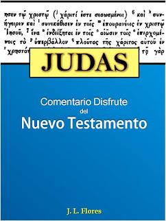 Comentario Bíblico Disfrute: Judas – J. L. Flores