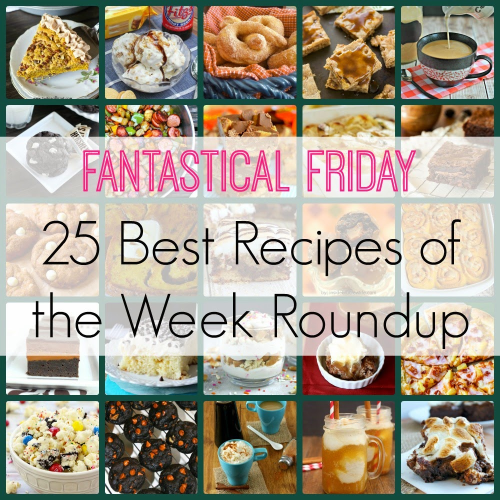 Fantastical Friday | 25 Best Recipes of the Week Roundup #recipes