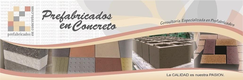 Prefabricados en Concreto, adoquines, bloques, losetas, concrete precast, concrete pavers