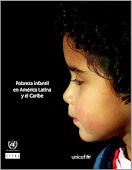 Pobreza infantil en Amrica Latina y el Caribe. CEPAL-UNICEF, 2010