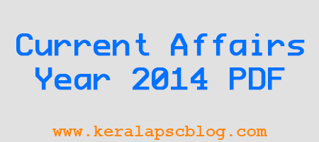 Current Affairs Year 2014 Questions and Answers in PDF File