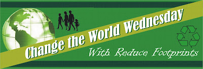 Change The World Wednesday on Reduce Footprints