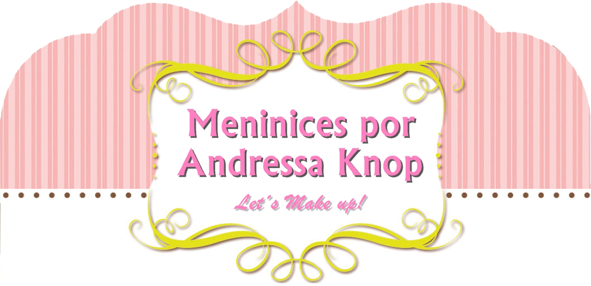 Meninices por Andressa