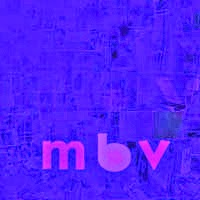 The Top 50 Albums of 2013: 40. My Bloody Valentine - MBV