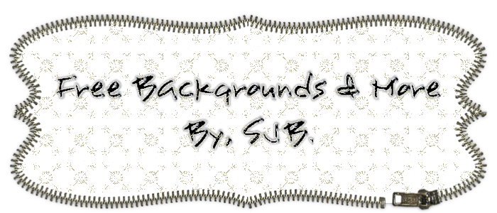 FREE BACKGROUNDS AND MORE BY SJB..(My Hobby).