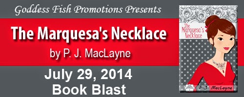 The Marquesa's Necklace by P.J. MacLayne – Book Blast + Giveaway