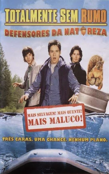 Totalmente Sem Rumo 2: Defensores da Natureza – Legendado (2009)