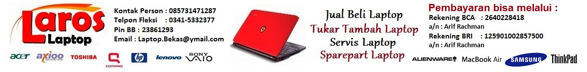 Jual beli  Laptop Second Malang - Service Laptop malang