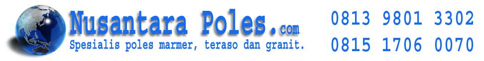 Harga Poles Marmer - Jasa Poles Marmer - 081398013302