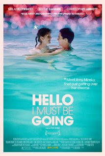 Hello I Must Be Going (2012 – Melanie Lynskey, Christopher Abbott and Blythe Danner)