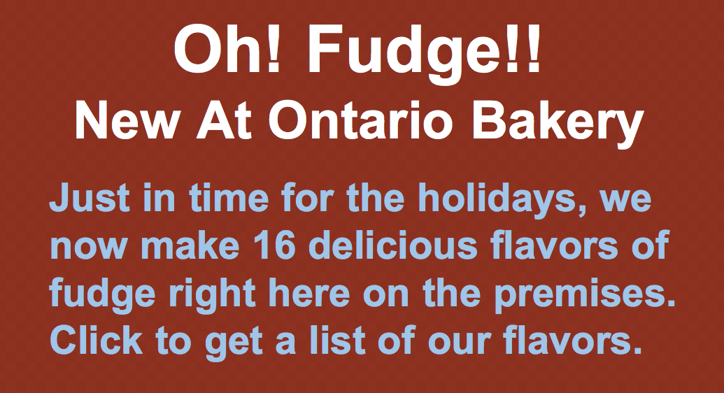 New at Ontario Bakery