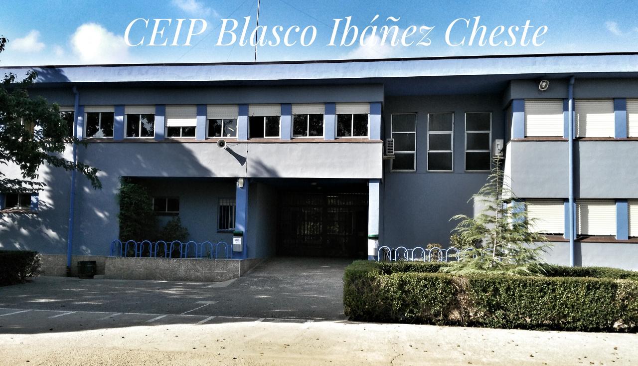 CEIP BLASCO IBÁÑEZ - CHESTE