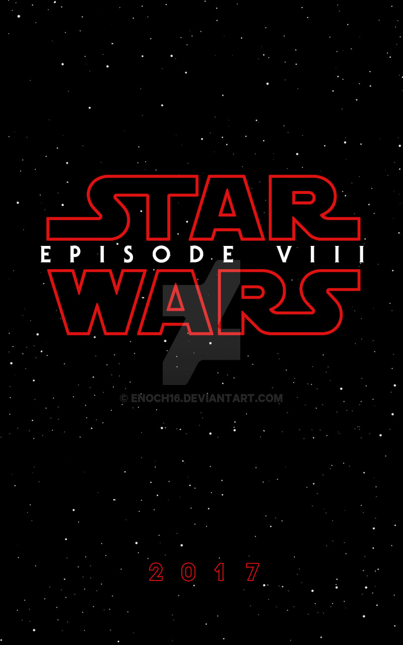 Star Wars Episodio VIII (15-12-2017)