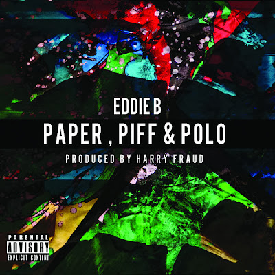 Eddie B. & Harry Fraud - Paper, Piff & Polo Cover