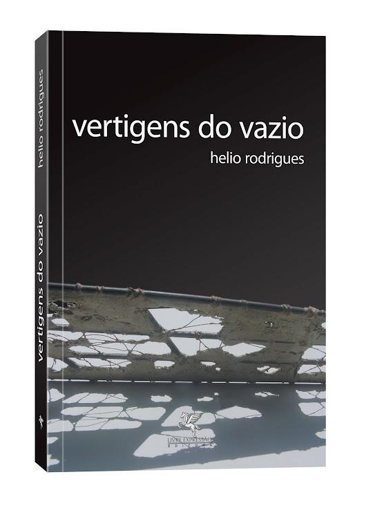 VERTIGENS DO VAZIO - Livro de Helio Rodrigues