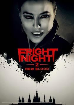 Bóng Đêm Kinh Hoàng 2 - Fright Night 2: New Blood () Poster