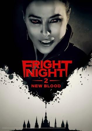 Bóng Đêm Kinh Hoàng 2 - Fright Night 2: New Blood