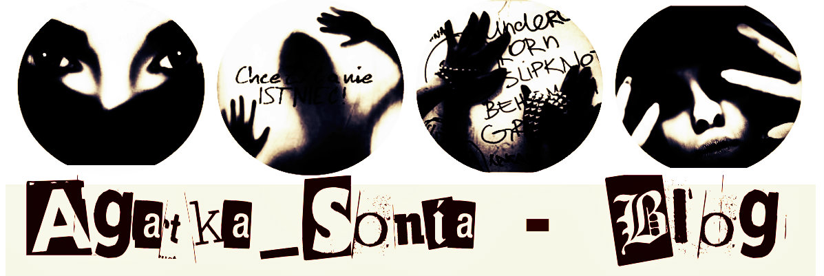 Agatka_Sonia - Blog