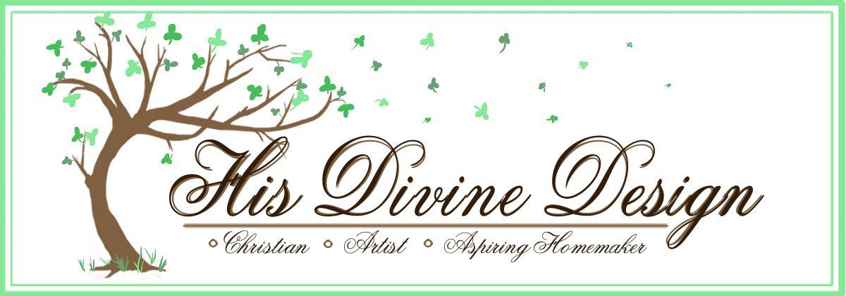 His Divine Design