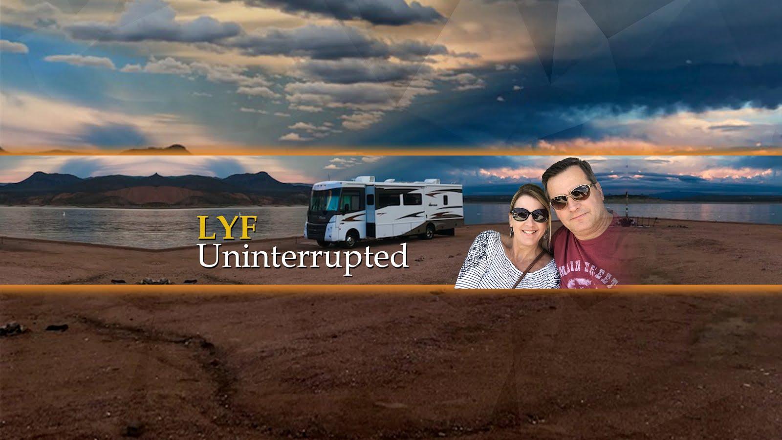 Lyf Uninterrupted
