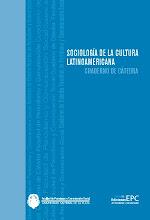 Sociologìa de la Cultura Latinoàmericana - Aritz Recalde