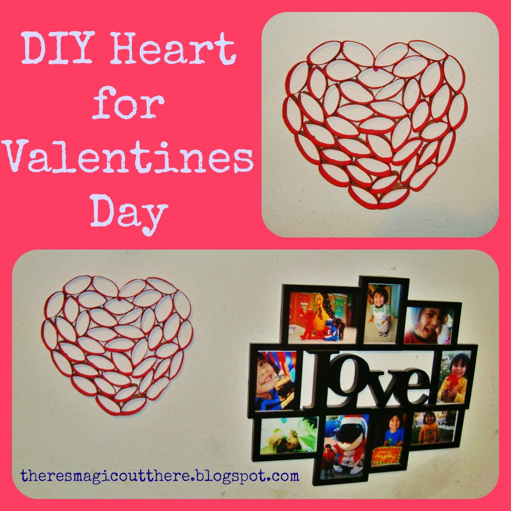 There 39 s magic out there valentines day diy hearts for Diy using toilet paper rolls