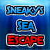 Sneaky's Sea Escape