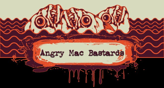 Angry Mac Bastards