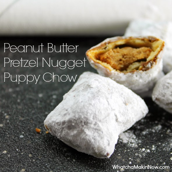 Peanut Butter Pretzel Nugget Puppy Chow - save the chex and use PB filled pretzel nuggets instead!
